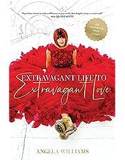 Extravagant Life to Extravagant Love