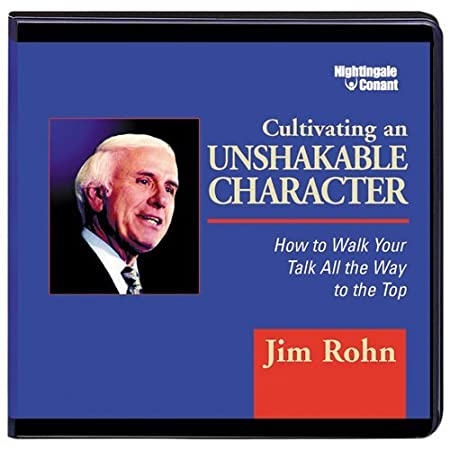 Cultivating an Unshakable Character: Jim Rohn: Amazon.es: Música
