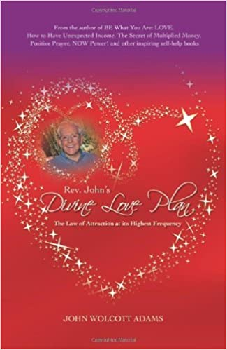 Rev. John's Divine Love Plan by John Wolcott Adams (2010-11-01)