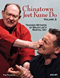 Chinatown Jeet Kune Do, Volume 2, Tim Tackett, 0897501896
