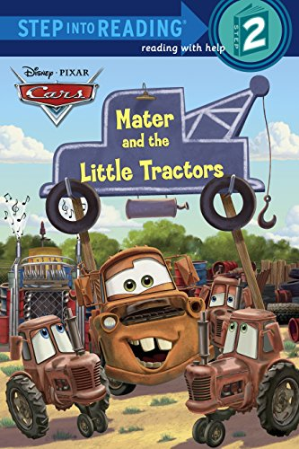 (Mater and the Little Tractors (Disney/Pixar Cars) (Step into Reading))