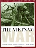 The Vietnam War: The Story and Photographs (Ausa Institute of Land Warfare Book)