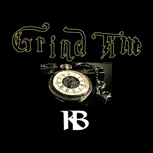 Grind Time [Explicit]