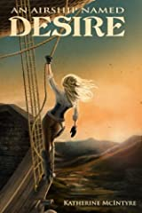 An Airship Named Desire Paperback
