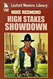 img - for High Stakes Showdown (LIN) (Linford Western Library) book / textbook / text book