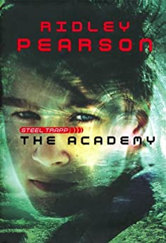 Academy, The (Steel Trapp) by [Pearson, Ridley]