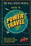 The Wall Street Journal Guide to Power Travel, Scott McCartney, 0061688711