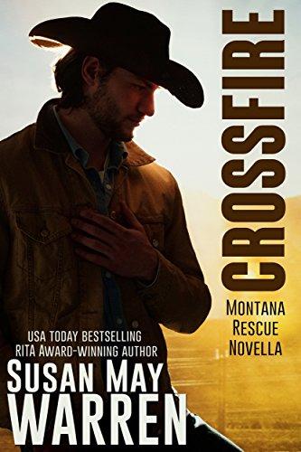 Crossfire: a Montana rescue novella by [Warren, Susan May]