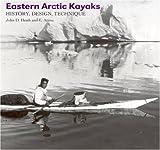 Eastern Arctic Kayaks, John Heath, 1889963259