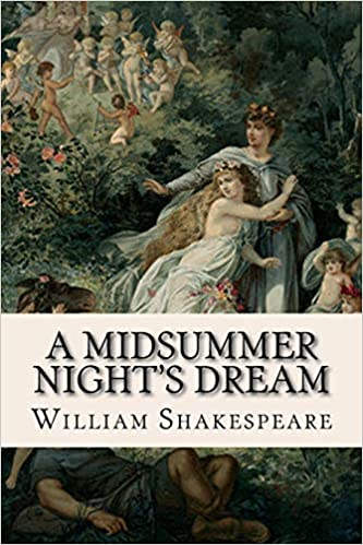 A Midsummer Night S Dream William Shakespeare 9781512095708