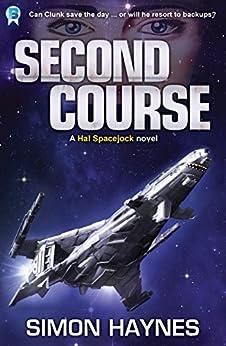 Second Course: (Book 2 in the Hal Spacejock series) (English Edition) por [Haynes, Simon]