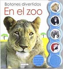 EN EL ZOO (BOTONES DIVERTIDOS)(9788499134758): Agapea