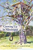 img - for Growing Up in Mississippi book / textbook / text book