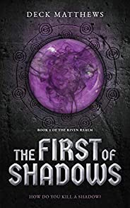 The First of Shadows (The Riven Realm Book 1) (English Edition)