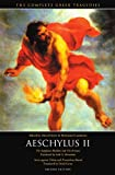 img - for Aeschylus II: The Suppliant Maidens and The Persians, Seven against Thebes and Prometheus Bound (The Complete Greek Tragedies) book / textbook / text book