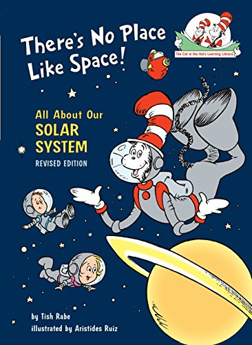 There's No Place Like Space: All About Our Solar System (Cat in the Hat's Learning Library) (Best Toys For 3 And 4 Year Olds)