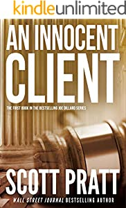 An Innocent Client: A Suspense Thriller (Joe Dillard Series Book 1)