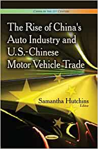 Amazon.com: The Rise of China's Auto Industry and U.S
