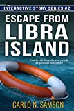 img - for Escape from Libra Island (Interactive Story Series Book 2) book / textbook / text book