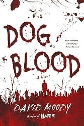 Dog Blood (Hater Trilogy, Book 2) (Hater series)