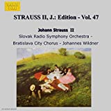 STRAUSS II, J.: Edition - Vol. 47