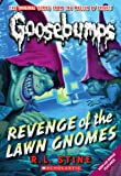 Revenge of the Lawn Gnomes, R. L. Stine, 0545298350