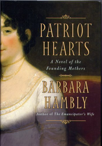 Patriot Hearts - A Novel of the Founding Mothers PDF