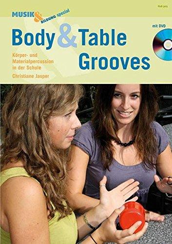 - Musik & Bildung / Body & Table Grooves: Körper- und Materialpercussion in der Schule