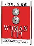 WOMAN UP! You Decide Your Life