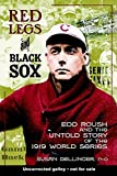 Image of Red Legs and Black Sox: Edd Roush and the Untold Story of the 1919 World Series