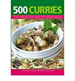 500 Curries: Discover a World of Spice in Dishes from India, Thailand and South-East Asia, as Well as Africa, the Middle East and the Caribbean, Shown in 500 Sizzling Photographs (Hardback) - Common
