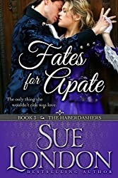 Fates for Apate: Haberdashers Book Three (The Haberdashers Series 3)