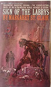 Sign of the Labrys by Margaret St. Clair