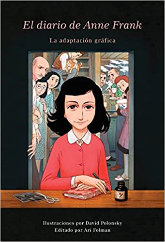 El Diario De Anne Frank Novela Gráfica Spanish Edition Frank Anne Polonsky David Folman Ari 9780525564508 Books