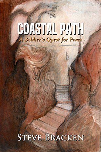 Coastal Path - Coastal Path: A Soldier's Quest for Peace