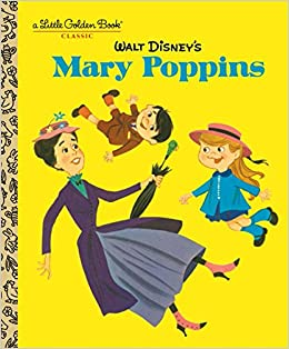 walt disneys mary poppins disney classics little golden books