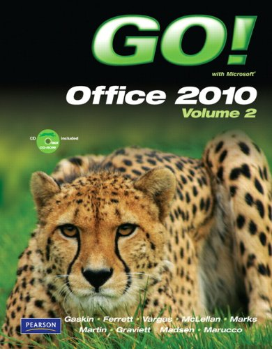 GO! with Microsoft Office 2010 Volume 2