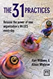 The 31 Practices, Alan Williams and Alison Whybrow, 1907794352