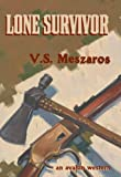 Lone Survivor: An Avalon Western