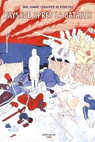 Paysage après la bataille par Philippe de Pierpont