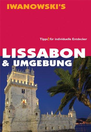 Lissabon & Umgebung: Reisehandbuch