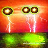 Like Some Kind Of Alien Invasion (Feat. Tim Reynolds)