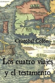 Los cuatro viajes y el testamento (Spanish Edition)