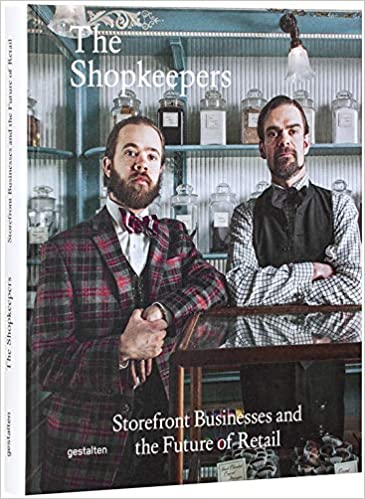 Storefront Businesses and the Future of Retail The Shopkeepers