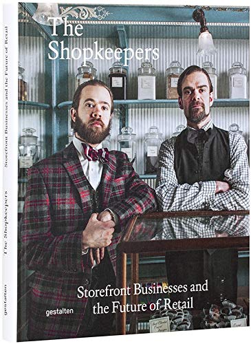 Download The Shopkeepers: Storefront Businesses and the Future of Retail pdf