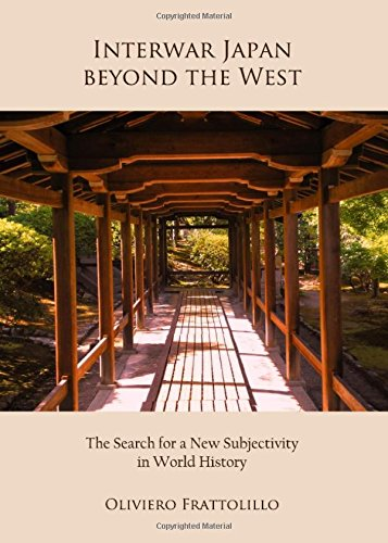 Interwar Japan beyond the West: The Search for a New Subjectivity in World History: Amazon.es: Frattolillo, Oliviero: Libros en idiomas extranjeros