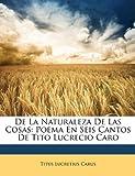 De la Naturaleza de Las Cosas, Titus Lucretius Carus, 1148691316