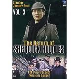 The Return of Sherlock Holmes (Vol. 3) - The Priory School/Wisteria Lodge