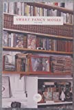 Sweet Fancy Moses, Matt; Clark, Nzingha (Editors) Herlihy, 0976704803