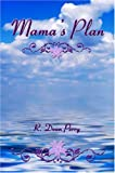 Mama's Plan, R. Dean Perry, 1424192935